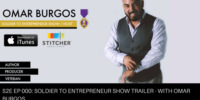 S2E000: The Soldier To Entrepreneur Show Trailer