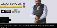 S2E000: The Soldier To Entrepreneur Show Trailer