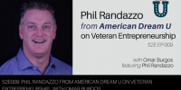 S2E009: Phil Randazzo from American Dream U on Veteran Entrepreneurship