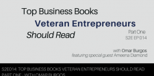 S2E014: Top Business Books Veteran Entrepreneurs Should Read Part One